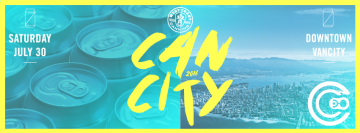 CANcity. All craft, all canned @ Queen Elizabeth Theatre Plaza | Vancouver | British Columbia | Canada