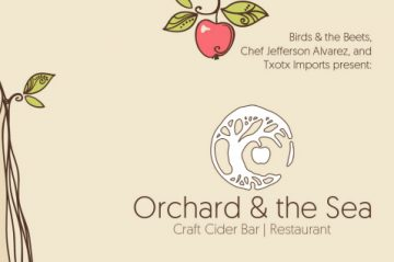 Orchard &  The Sea Craft Cider Bar and Restaurant Weekly PopUp @ Birds and Beets | San Francisco | California | United States