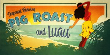 Summer Luau and Pig Roast! @ Dogwood Brewing | Vancouver | British Columbia | Canada