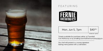 5 Course Fernie Brewing Pairing Dinner @ 8104 Fraser Avenue, Fort mcmurray, alberta T9H 1W5 |  |  |