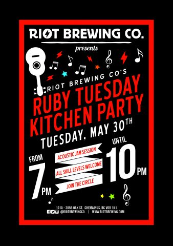 Ruby Tuesday Kitchen Party at Riot! @ Riot Brewing Co.        