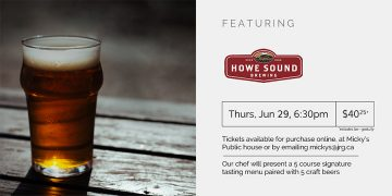 5 Course Howe Sound Beer Pairing Dinner @ Micky's Irish Public House |  |  |