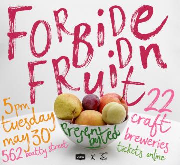 VCBW Forbidden Fruit @ Devil's Elbow   Vancouver   British Columbia   Canada