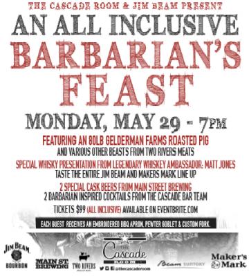 Cascade's Barbarian's Feast @ The Cascade Room        