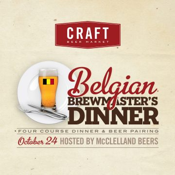 Best of Belgium: Brewmaster's Dinner @ CRAFT Beer Market | Vancouver | British Columbia | Canada