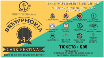 The 3rd Annual Brewphoria. @ The Tree Brewing Beer Institute | Kelowna | British Columbia | Canada