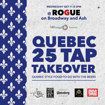Quebec 25 Tap Takeover - presented by UnTapped @ Rogue Broadway & Ash | Vancouver | British Columbia | Canada