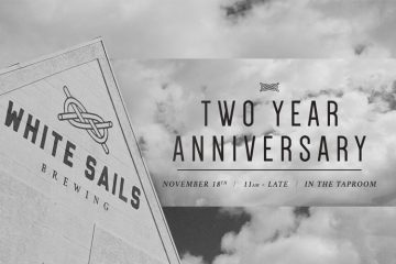 White Sails Two Year Anniversary @ White Sails Brewing