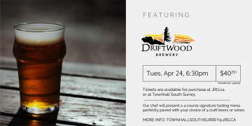 4 Course Driftwood Brewing Beer or Wine Pairing Dinner @ Townhall Public House South Surrey |  |  |