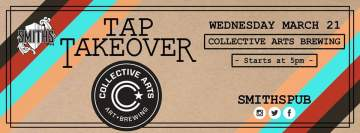 Collective Arts Brewing Tap Takeover @ Smiths Pub