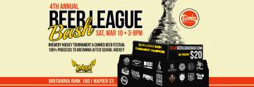 4th Annual Beer League BASH @ Britannia Community Ice Rink  | Vancouver | British Columbia | Canada