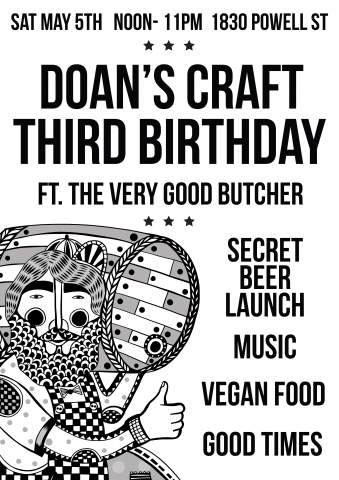 Doan's Craft 3rd Birthday w/ The Very Good Butcher @ Doan's Craft Brewing Company | Vancouver | British Columbia | Canada