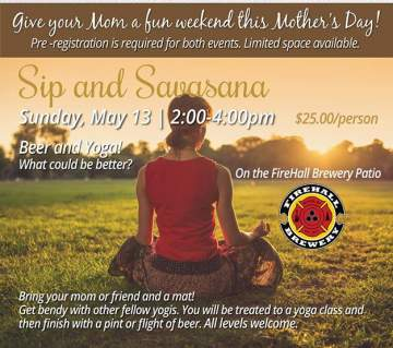 Sip & Savasana - Mother's Day Beer Yoga at the Beer Shop @ Firehall Brewery