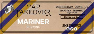 Mariner Brewing Tap Takeover @ Smiths Pub