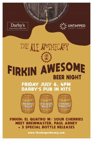 The Ale Apothecary Firkin Awesome Beer Night @ Darby's Pub & Liquor Store