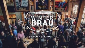 Winterbrau 2018 (SOLD OUT) @ Canoe Brewpub