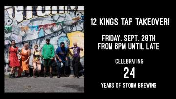Storm Brewing Anniversary Tap Takeover at 12 Kings @ 12 Kings Pub