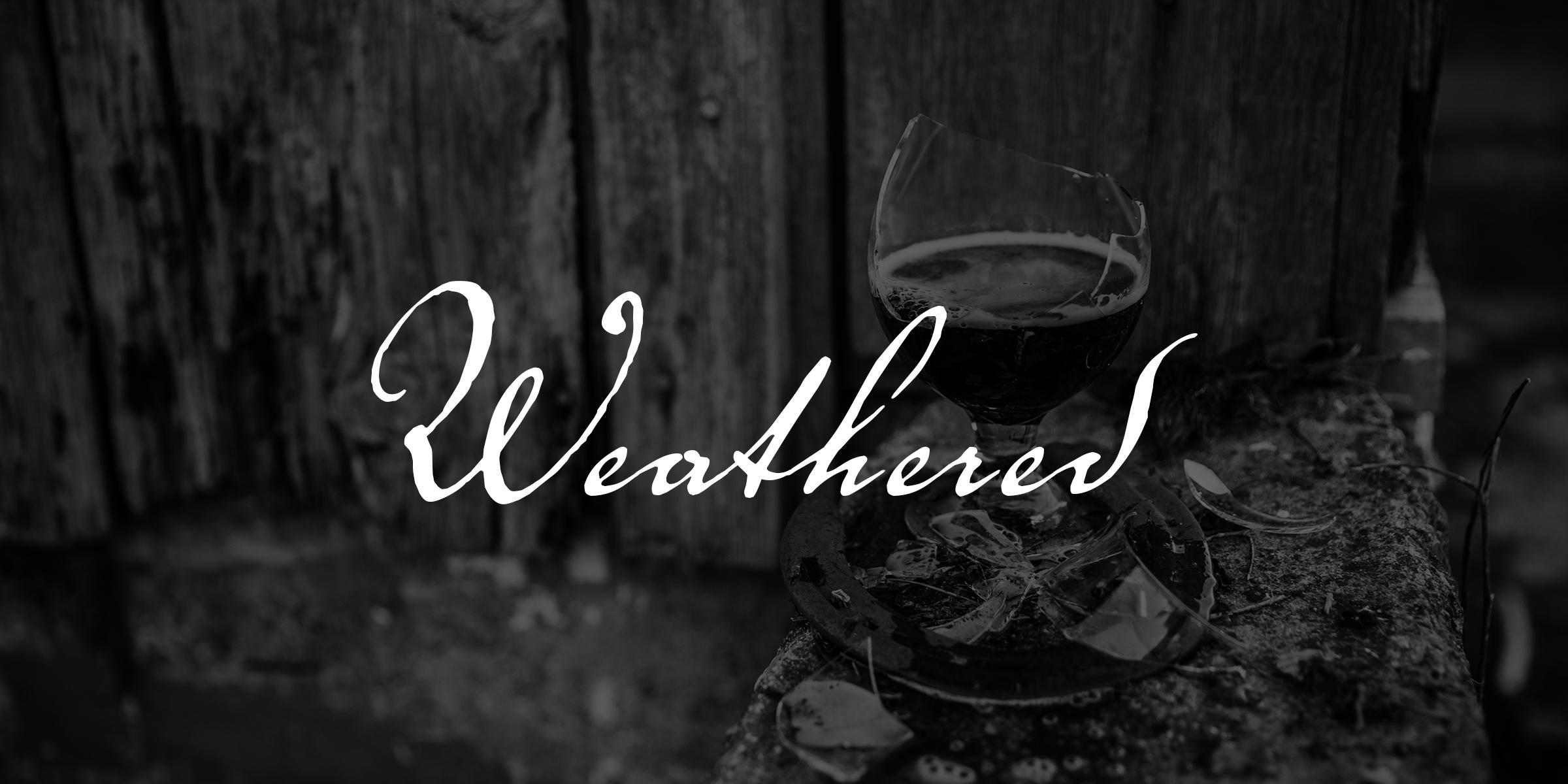 Weathered Beer Celebration