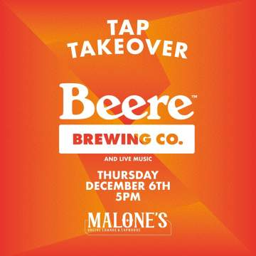 Beere Brewing Tap Takeover @ Malone's Social Lounge & Taphouse