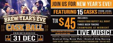 Brew Years Eve Cask Ball @ Central City Brewpub Surrey