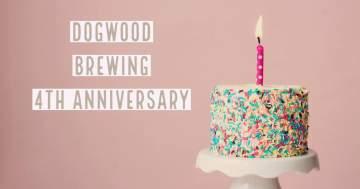 Dogwood Turns 4 @ Dogwood Brewing