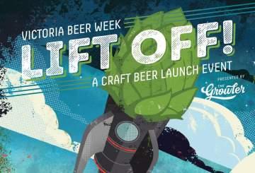 Victoria Beer Week - Lift Off! @ Victoria Public Market