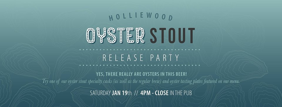 Holliewood Oyster Stout Launch Party