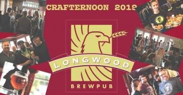 Crafternoon 2019 @ Longwood Brew Pub & Restaurant