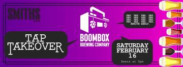 Boombox Brewing Tap Takeover @ Smiths Pub