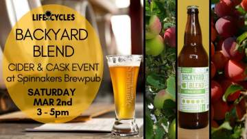 Backyard Blend: LifeCycles and Spinnakers Cider & Beer Cask Fest @ Spinnakers Brewpub