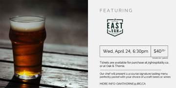 4 Course East Van Beer or Wine Pairing Dinner @ Oak & Thorne Neighbourhood Public House |  |  |