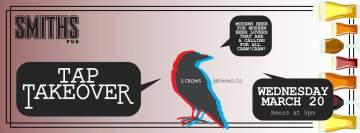 2 Crows Tap Takeover @ Smiths Pub