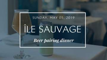 Île Sauvage Beer Pairing Dinner @ The Courtney Room