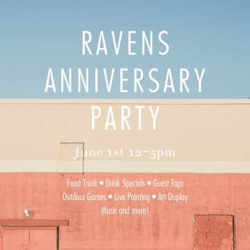 Ravens Anniversary Party @ Ravens Brewing Company