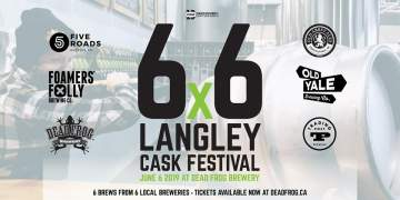 6x6 Langley VCBW Cask Festival @ Dead Frog Brewery