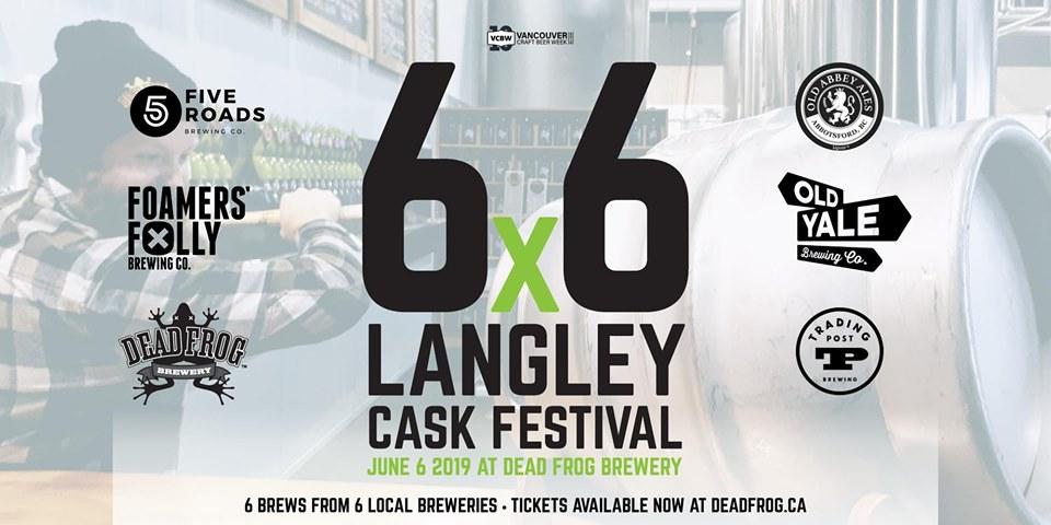 6×6 Langley VCBW Cask Festival