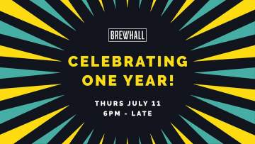1-Year Anniversary Party @ BREWHALL