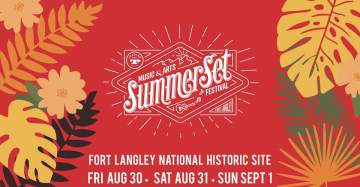 Summerset Music & Arts Festival @ Fort Langley National Historic Site