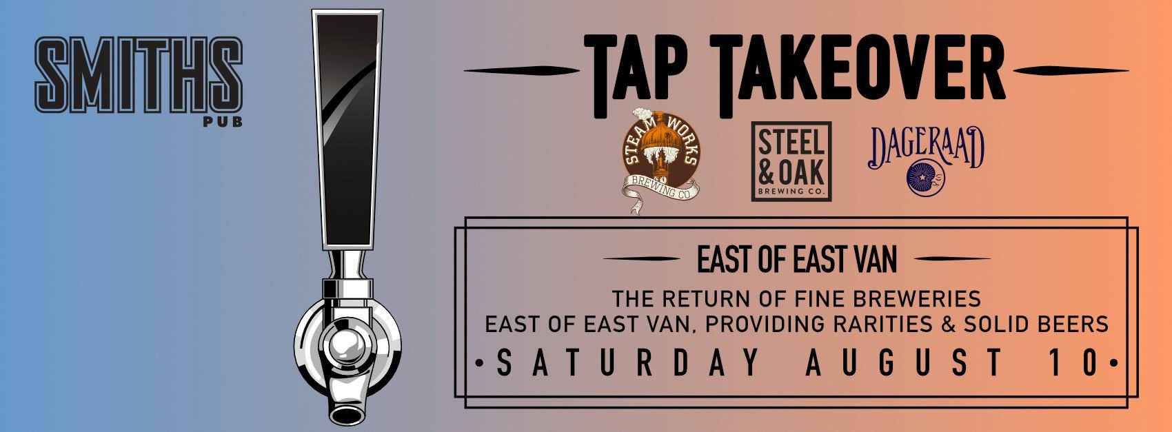 East Of East Van Tap Takeover