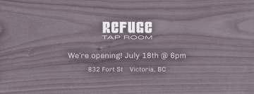 Opening Weekend! @ Refuge Tap Room