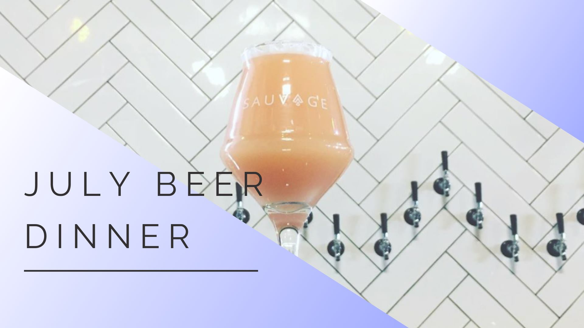 Beer Dinner Ft. Ile Sauvage Brewery