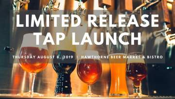 Limited Release Tap Launch @ Hawthorne Beer Market & Bistro