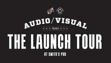 Collective Arts Audio/Visual Launch Tour @ Smiths Pub