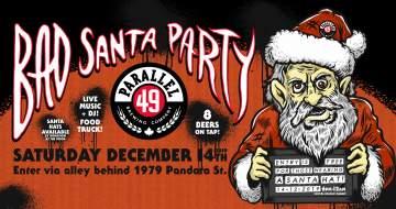Bad Santa P49 Warehouse Party! @ Parallel 49 Brewing Company