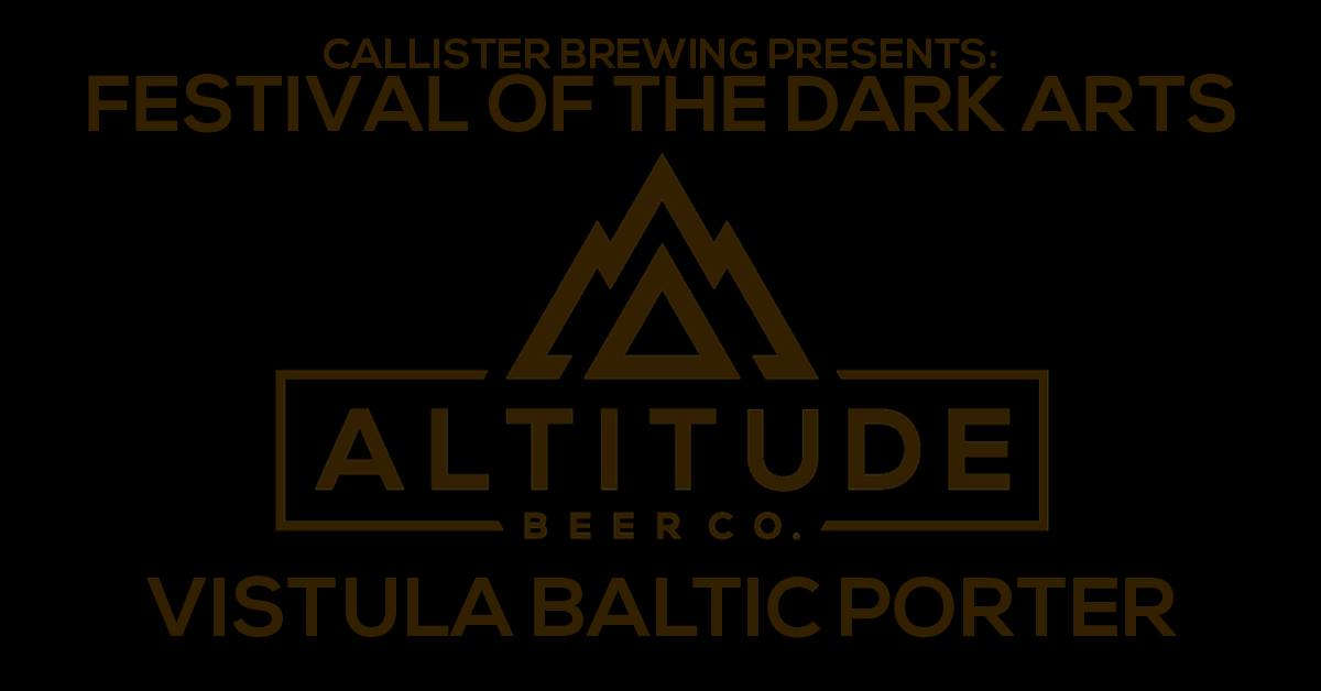 Vistula Baltic Porter Release (Festival Of The Dark Arts)