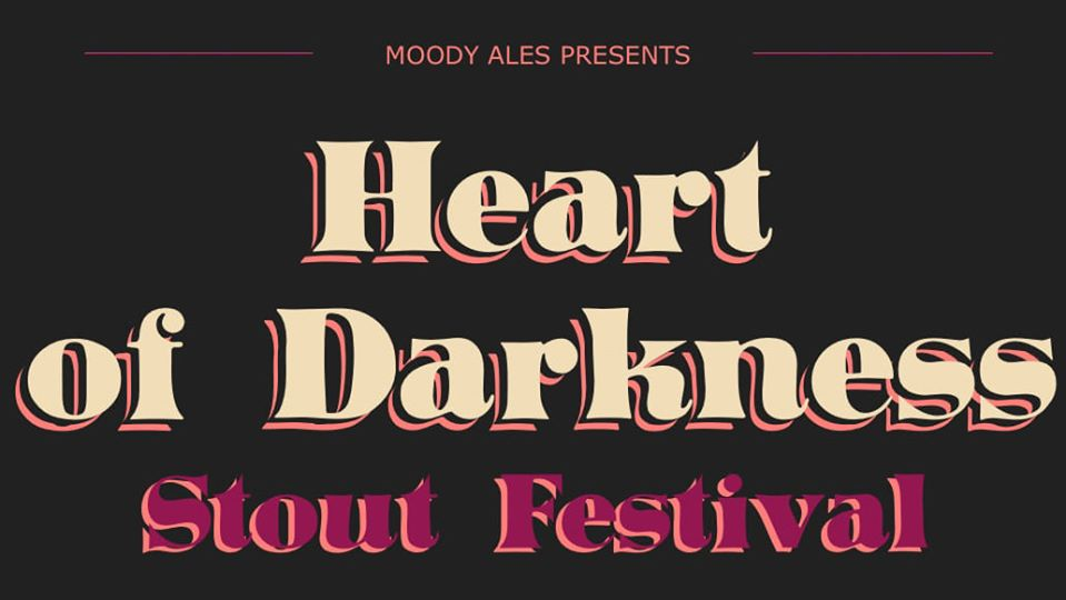 Heart Of Darkness: Stout Fest 2020
