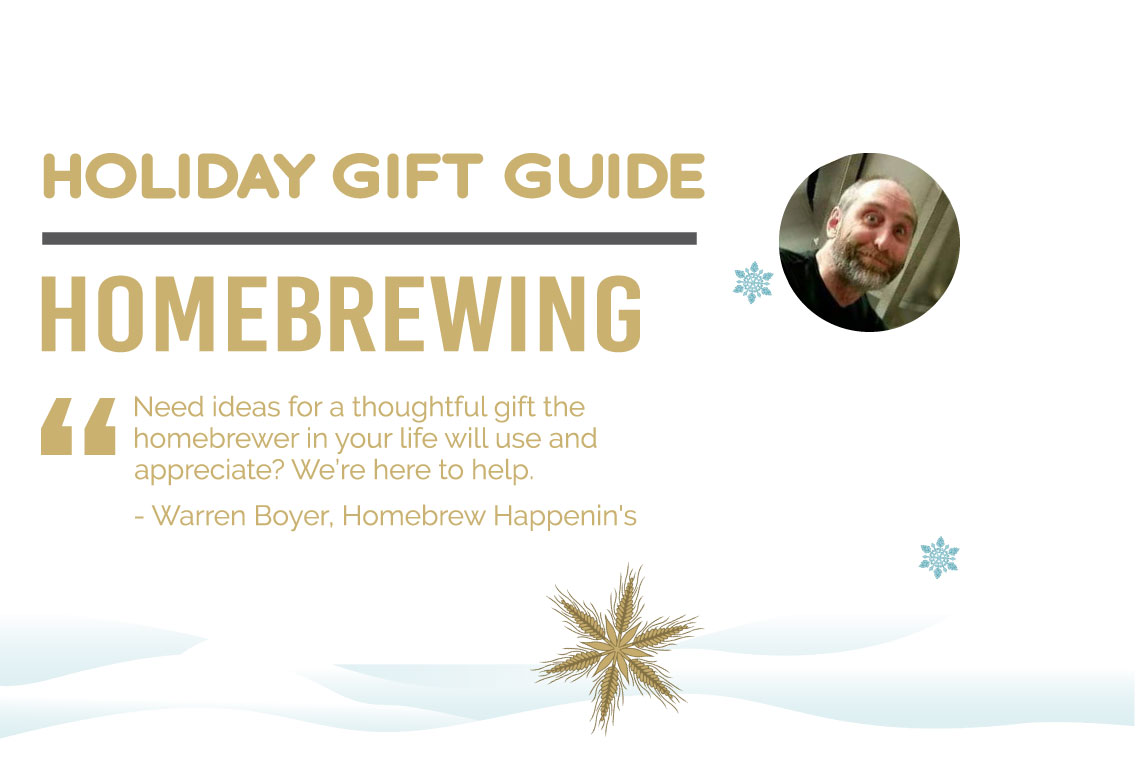 Warren Boyer's BC Holiday Gift Guide To Homebrewing